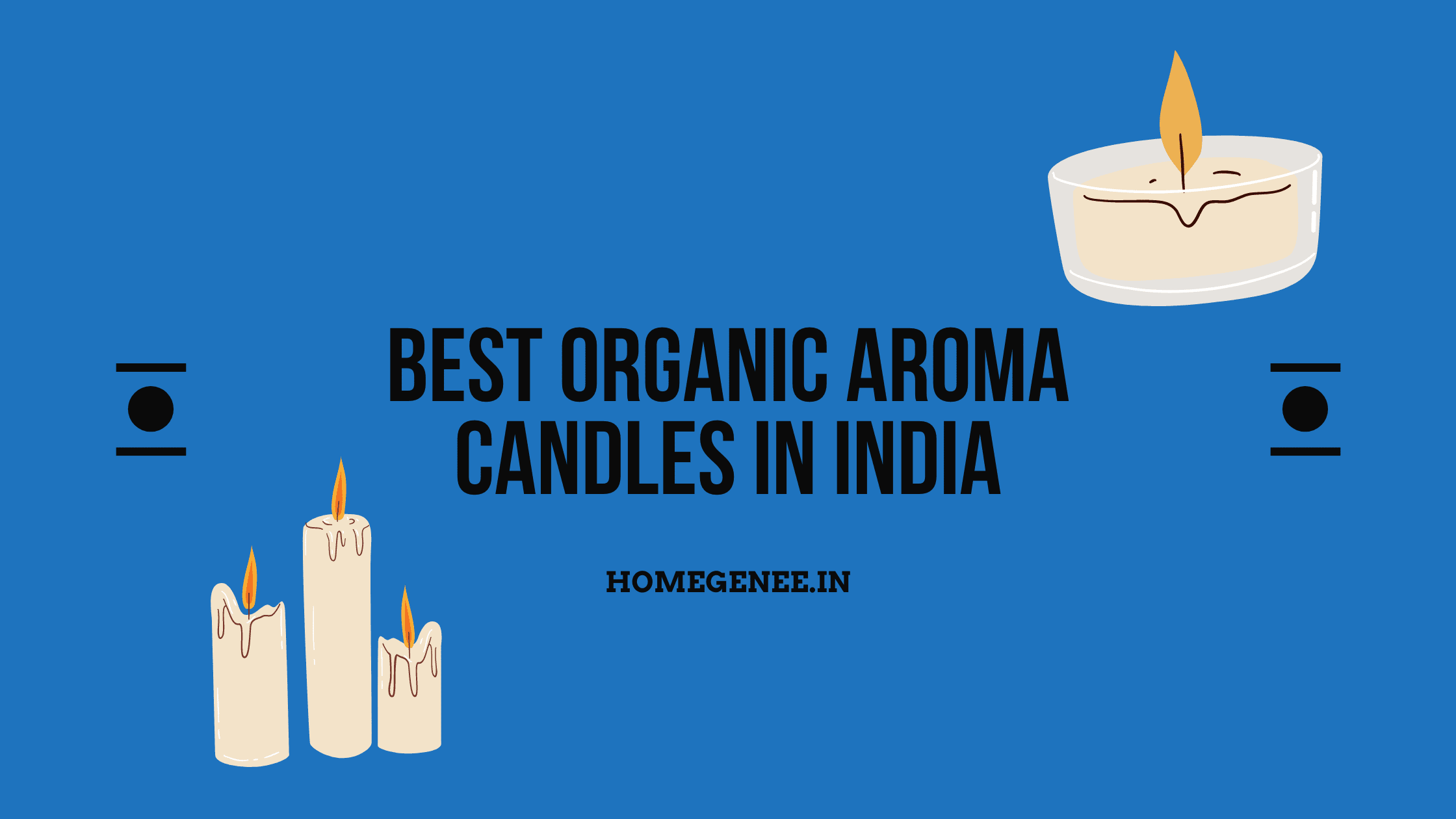 Best Organic Aroma Candles In India