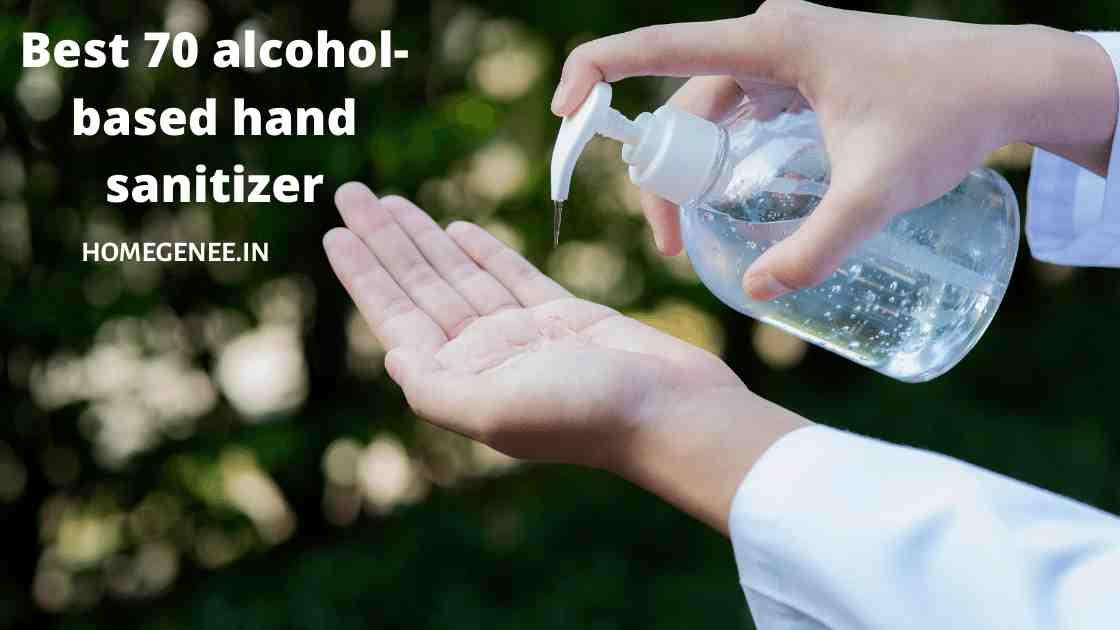 Best 70 alcohol-based hand sanitizer