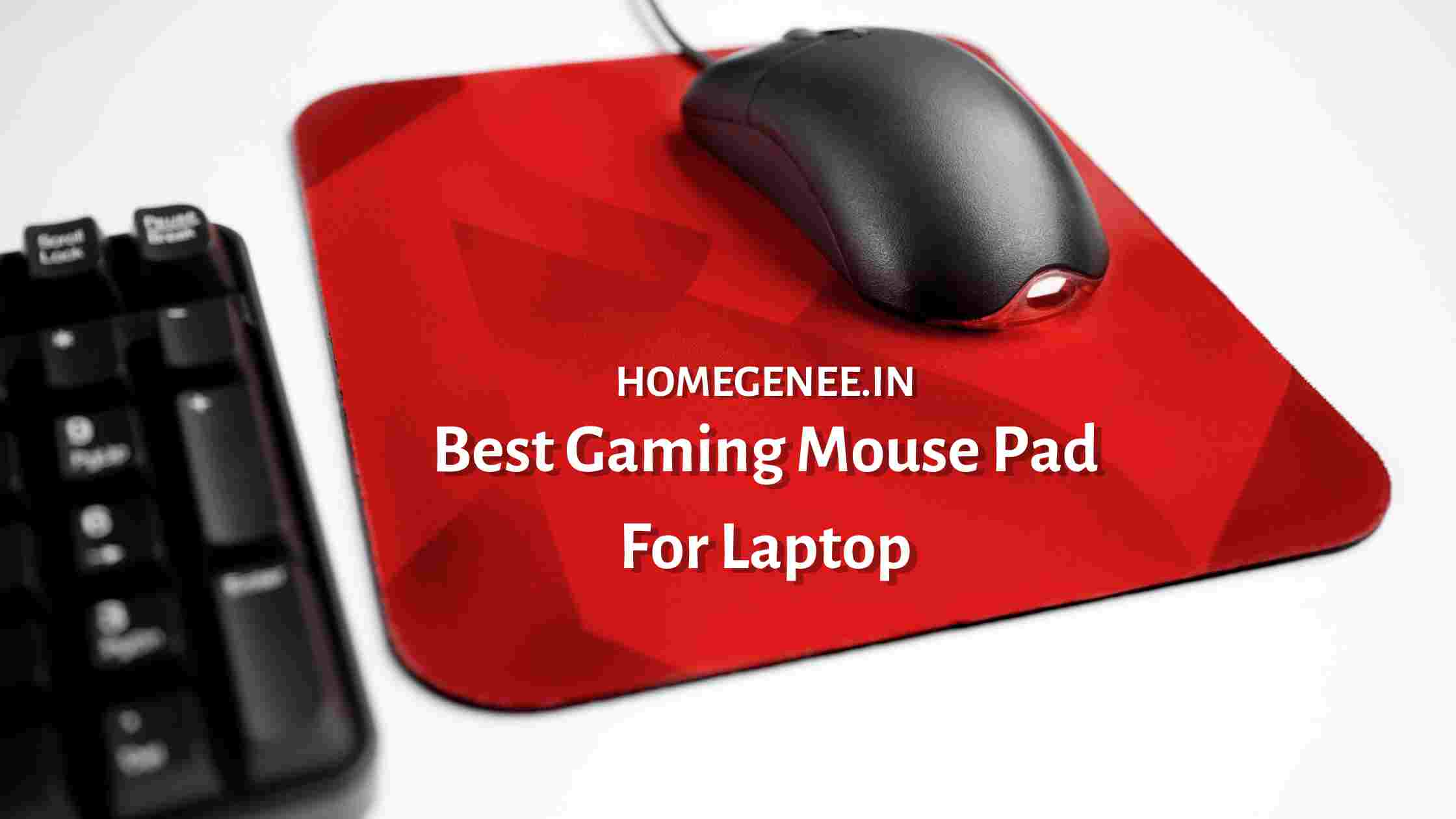 Best Gaming Mouse Pad For Laptop