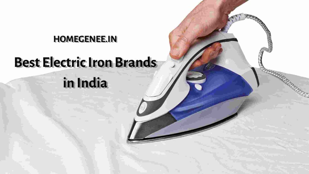 Best Electric Iron Brands in India