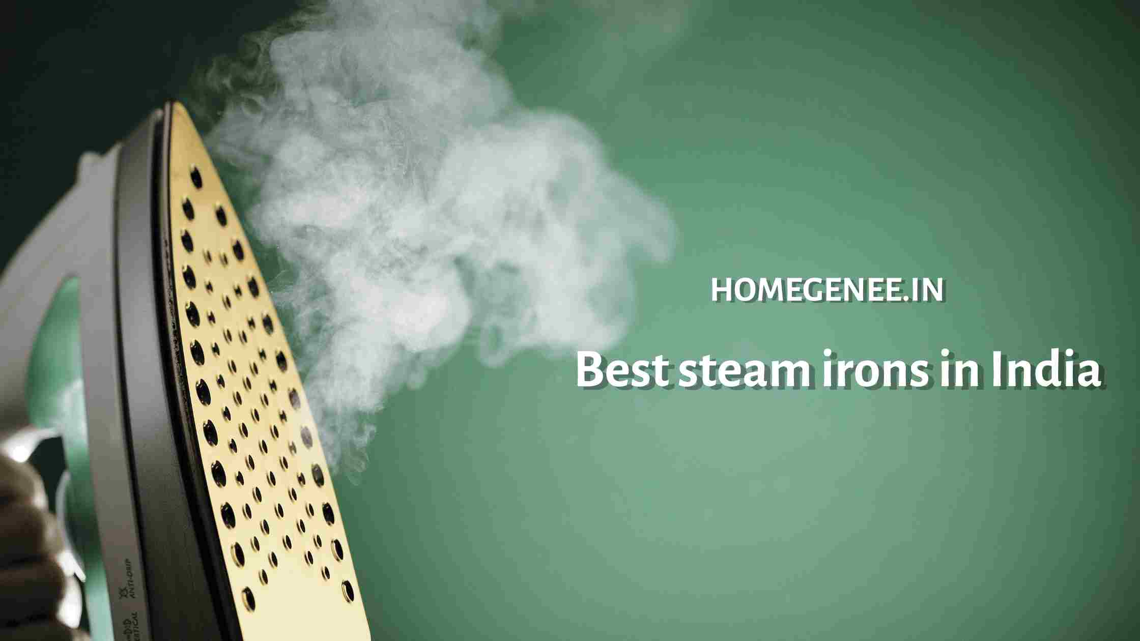 Best steam irons in India 2021