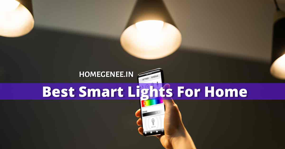 Best Smart Lights For Home India 2021
