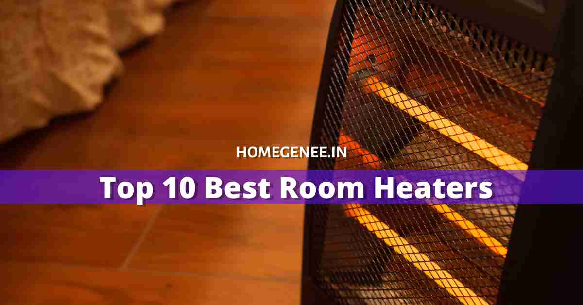 best room heaters in India 2021