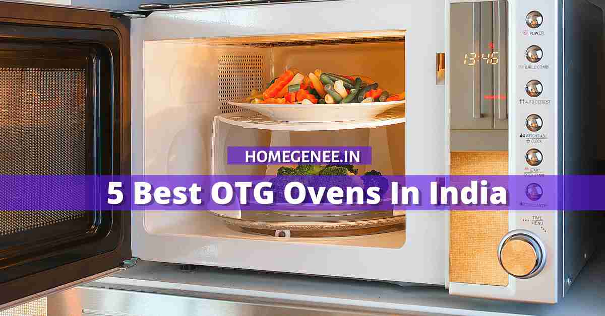 5 Best OTG Ovens In India that will Make your Life Easier!